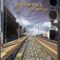 Recensione Dino Fiorenza – It's Important – Metallized.it