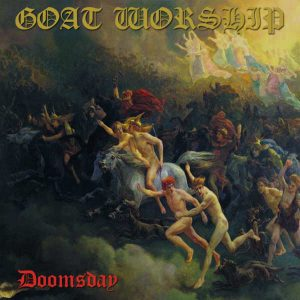 Goat Worship - Doomsday