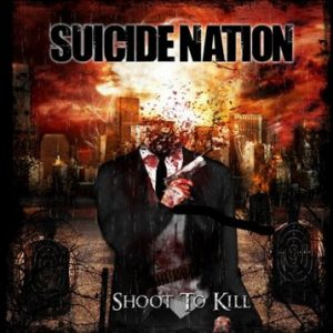 Suicide Nation - Shoot to Kill