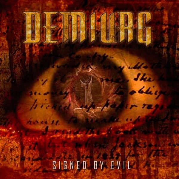 Demiurg - Signed by Evil