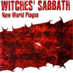 Witches' Sabbath - New World Plague