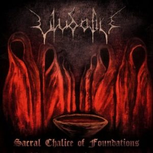 Ulvdalir - Sacral Chalice of Foundations