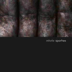 Mhole - Sporhes