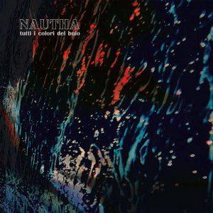 Nautha - Tutti i colori del buio