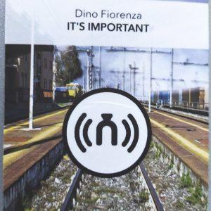 Dino Fiorenza - It's Important